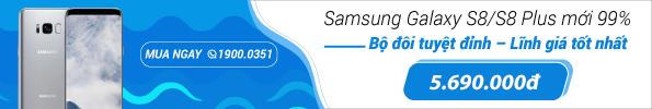 Bộ đôi Samsung Galaxy S8, S8 Plus Mới 99%
