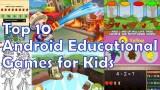 Top 10 ứng dụng và trò chơi hay nhất dành cho trẻ em ở mọi lứa tuổi