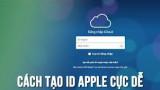 Hướng dẫn tạo Apple ID không cần thẻ Visa Mastercard chỉ trong một nốt nhạc