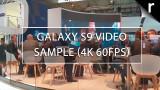 Samsung Galaxy S9 có thể quay video 4K trong bao lâu?