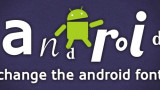 Thủ thuật đổi phông chữ cho smartphone Android