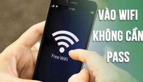 Cách truy cập Wifi miễn phí không cần mật khẩu