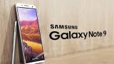 Samsung Galaxy Note 9 khi nào ra mắt?