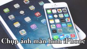 Mẹo chụp hình màn hình trên iPhone nhanh chóng