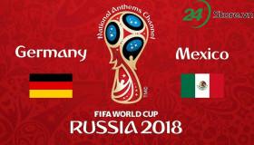 Đức vs Mexico: Nhà vô địch ra trận