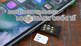 Lộ diện mã ICCID mới biến iPhone lock thành iPhone quốc tế