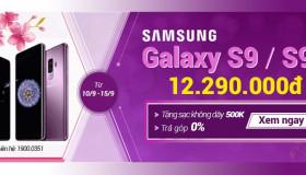 Mua ngay S9/S9 Plus - tặng kèm sạc không dây trị giá 500k