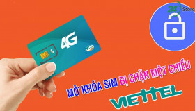 Nguyên nhân khiến SIM Viettel bị khóa và cách mở khóa đơn giản