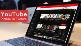 Sử dụng tính năng picture-in-picture trên YouTube cực nhanh và hữu ích