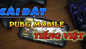 Cài đặt giao diện Tiếng Việt cho PUBG Mobile chỉ trong 5 giây
