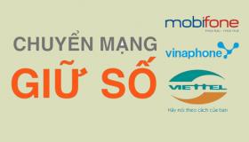 Hướng dẫn đăng ký chuyển mạng giữ số Viettel, MobiFone, VinaPhone trực tuyến