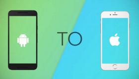 Khi chuyển từ Android sang iPhone thì cần làm những gì?