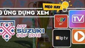 Hướng dẫn xem trực tiếp trận chung kết Việt Nam – Malaysia miễn phí trên smartphone