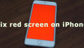 Hướng dẫn khắc phục màn hình bị chuyển sang màu đỏ trên iPhone 2019