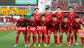 Việt Nam giành suất chót đi thẳng vào vòng 1/8Asian Cup 2019 nhờ yếu tố nào