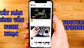 Cách nghe Youtube khi tắt màn hình iPhone