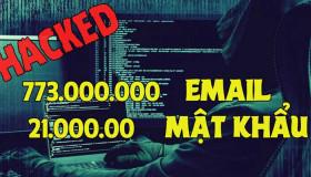 773 triệu email và 21 triệu mật khẩu đã bị hack, bạn có nằm trong số đó?