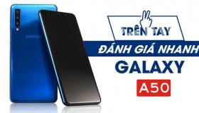 Trên tay Galaxy A50: màn hình AMOLED, cảm biến vân tay dưới màn hình, còn gì hơn?