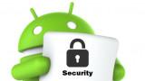 Hướng dẫn tăng bảo mật và bảo vệ thiết bị Android của bạn