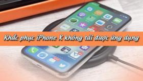 Top 5 cách khắc phục lỗi iPhone không tải được ứng dụng trên Appstore (2019)