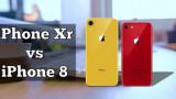 So sánh iPhone 8 và iPhone XR nên chọn mua siêu phẩm Apple nào