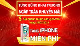 Tưng Bừng Khai Trương - Ngập Tràn Khuyến Mãi - Tặng iPhone MIỄN PHÍ