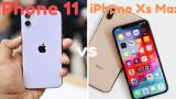 iPhone 11 và iPhone XS Max: Đâu là sự lựa chọn tối ưu cho người dùng?