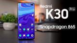 Xiaomi Redmi K30 Pro thiết kế dạng uốn congtích hợp Snapdragon 865