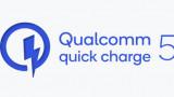 Quick Charge 5 của Qualcomm cho phép sạc từ 0 đến 50% trong 5 phút