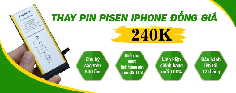 Thay pin Pisen iPhone đồng giá 240.000 đồng