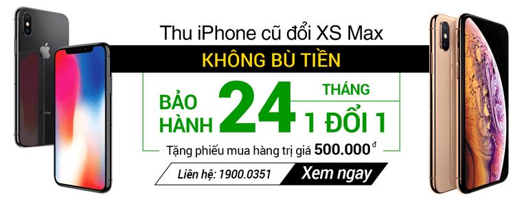 thu iPhone cũ đổi iPhone XS Max